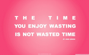 pink text quotes retro typography textures time enjoy Knowledge Quotes ...