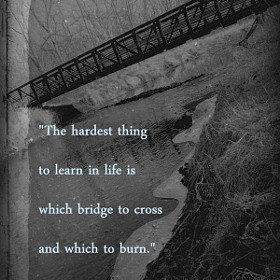 sometimes burning yourself constantly burning bridge tagged with ...
