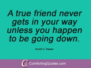 Arnold H Glasow Quotes