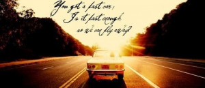 Fast Car by Tracy Chapman :)