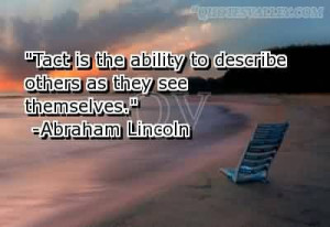 Tact Is The Ability To Describe Others