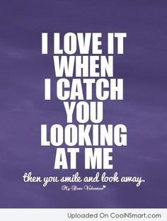 Flirting Quotes, Sayings, Pick Up Lines - CoolNSmart
