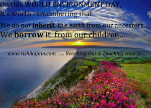 World Environment Day 2013 Quotes, Inspirational Pictures, Save Earth ...