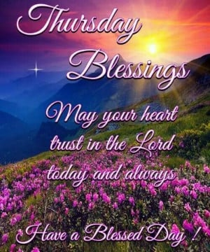 ... Thursday Quotes, Thursday Blessed, Christian Greeting, Week Quotes