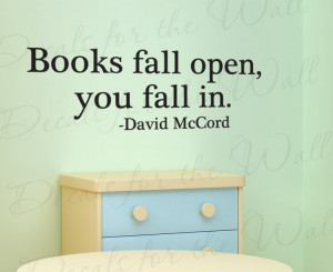 Books Fall Open, You Fall In Reading School Vinyl Wall Decal Quote