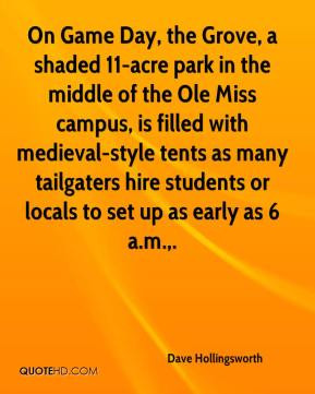 On Game Day, the Grove, a shaded 11-acre park in the middle of the Ole ...