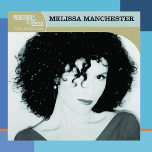 Melissa Manchester Platinum & Gold Collection