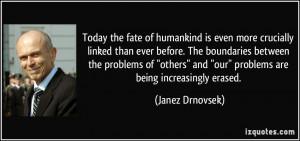 More Janez Drnovsek Quotes