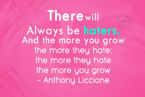 Quote: There will always be haters. And the...
