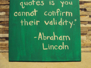 Funny Quote, Canvas Art Quote, Abraham Lincoln, Painted Quote Wall Art