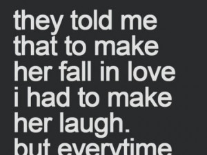make-her-fall-in-love-laugh-quotes-sayings-pictures.jpg