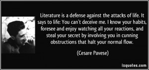 ... life-it-says-to-life-you-can-t-deceive-me-i-know-cesare-pavese-349156