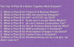 What is your plan B for...anything? @acarmichaelmp #yesflash #indyref ...