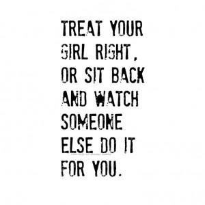 want a boyfriend who treats me right
