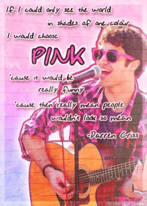 Darren criss, quotes, sayings, pink, color