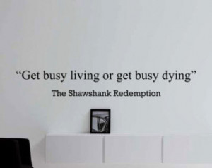 The Shawshank Redemption Motivation al Business Quote Wall Decal