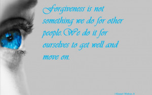 Forgiving Quotes And Sayings: Famous Quotes Of The Day And The Picture ...