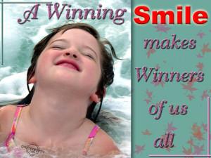 Winning Smile Makes Winners...