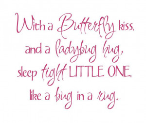 Butterfly Kiss and a Ladybug Hug..... www.thoughtsinvinyl.com on sale ...