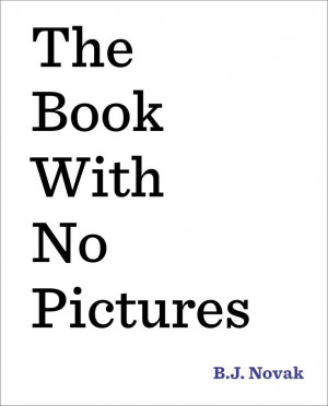 The Book with No Pictures: B.J. Novak