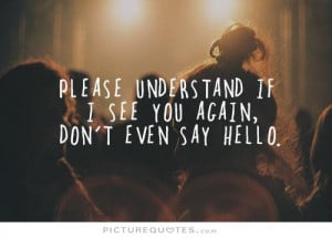 Hello Quotes Understand Quotes See Quotes