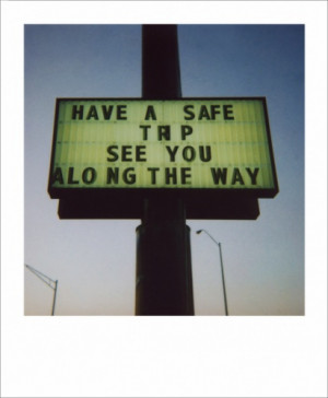 Have A Safe Trip Quotes
