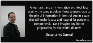 journalist and an information architect face exactly the same problem