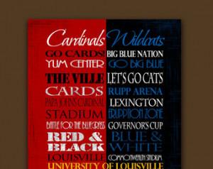 University of Louisville Cardinals University of Kentucky Wildcats ...