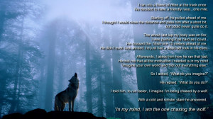 Wolf Quotes About Love The one chasing the wolf.