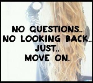 No Questions No Looking Back