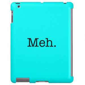 Meh Slang Quote - Cool Quotes Template