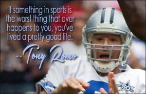 Tony Romo Tony romo quote