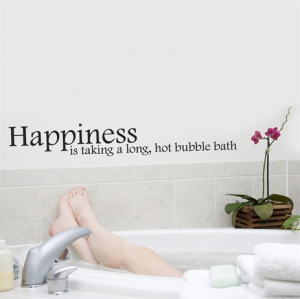 Happiness is taking a long, hot bubble bath wall decal