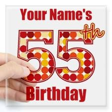 Happy 55th Birthday - Personalized! Sticker for