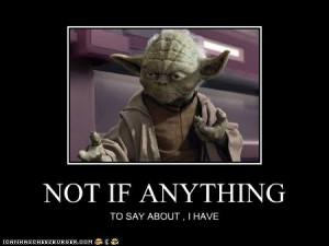 Yoda-quote-userfile.jpg#yoda%20quote%20450x338