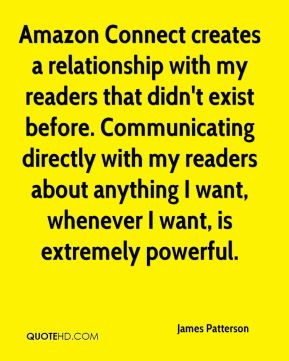 James Patterson - Amazon Connect creates a relationship with my ...