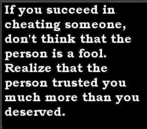 Sarcastic Quotes About Men Cheating If you succeed in cheating