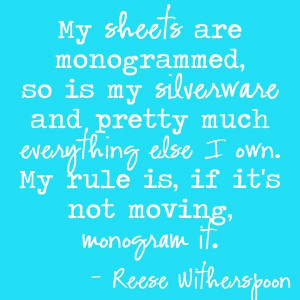 Reese Witherspoon monogram quote