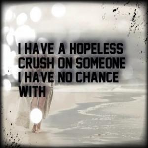 Hopeless Crush Quotes