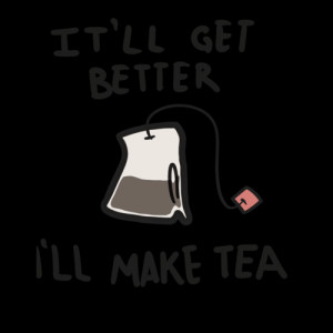 better, it',ll get better, picture, quote, tea, teabag, text