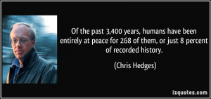 Of the past 3,400 years, humans have been entirely at peace for 268 of ...