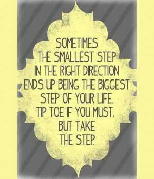 Inspirational Quote: Take the Step