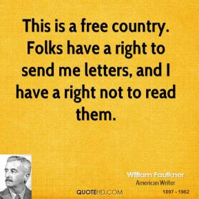 william-faulkner-novelist-this-is-a-free-country-folks-have-a-right ...