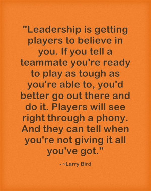 ... leadership from the great American NBA basketball player Larry Bird