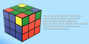 was playing with my Rubik's Cube and this analogy came to my mind ...