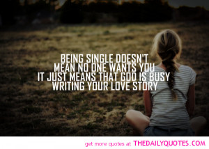Quotes About Being Single And Loving It. QuotesGram