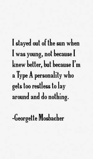 stayed out of the sun when i was young not because i knew better but