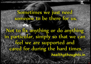 ... relationship-quotes-sometimes-we-just-need-someone-to-be-there-for-us