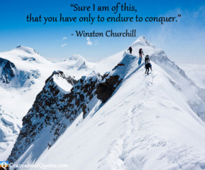 Climbers conquering snow covered mountain with Winston Churchill quote