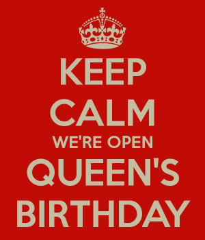 keep-calm-were-open-queens-birthday.png